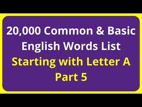 20,000 Common & Basic English Words List   Starting with Letter A - Part 5
