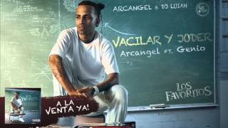 Vacilar y Joder - Arcangel feat. Genio (Video)