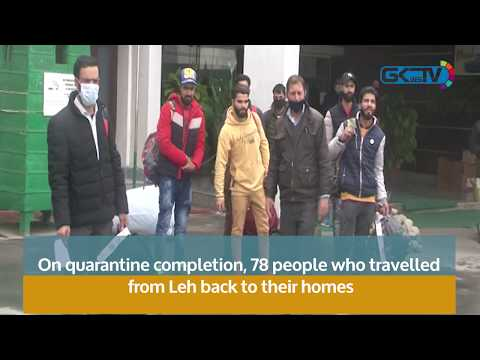 On quarantine completion, 78 people who travelled from Leh back to their homes