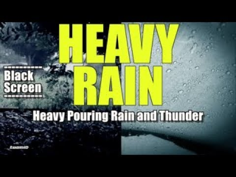 'Rain' 2 Hours of Heavy Rainfall and Thunder Sounds | High Quality Sleeping Sounds Black Screen
