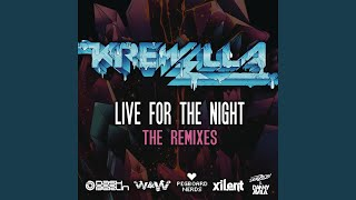 Live For The Night (W & W Remix)