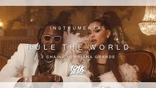 🔥 2 Chainz   Rule The World Ft. Ariana Grande INSTRUMENTAL (Best Version) 🔥