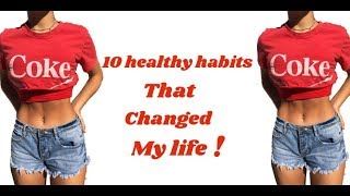 10 Healthy Habits That Will Change Your Life
