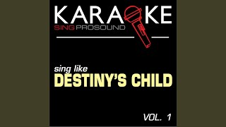 Sexy Daddy (Originally Performed by Destiny's Child) (Karaoke Instrumental Version)