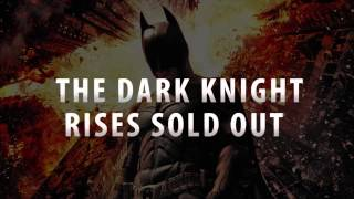 Dark Knight Rises is Sold Out