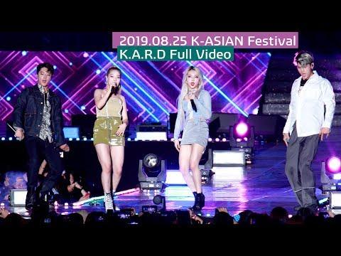 K.A.R.D (카드) K-ASIAN Festival Full Ver. ( 오나나 + 돈리콜 + 올라올라 + 밤밤) 4K 60P 직캠 190825