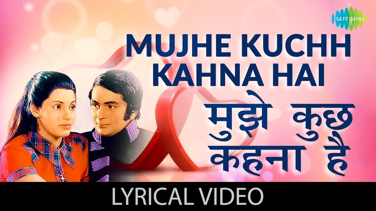 Mujhe Kuch Kehna Hai| Lata Mangeshkar & Shailendra Singh Lyrics