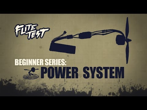 flite-test--flite-test--rc-planes-for-beginners-power-system--beginner-series--ep-6