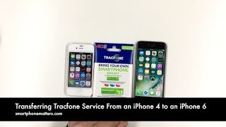 Transferring Tracfone Service From an iPhone 4 to an iPhone 6