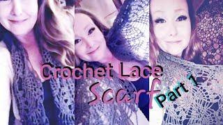 Crochet Lace Scarf Tutorial - Part 1 - Yarn Sizes 1 Thru 5 Bulky -Beginner Friendly Version