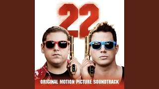 22 Jump Street (Theme From The Motion Picture)