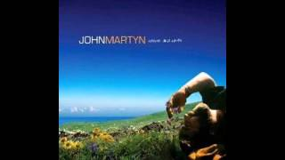 John Martyn - Heaven and Earth (2011)