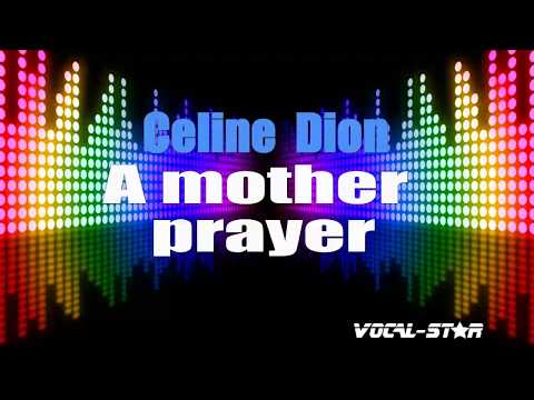 Celine Dion - A Mother Prayer (Karaoke Version) with Lyrics HD Vocal-Star Karaoke