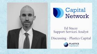 capital-network-s-ed-stacey-on-plastics-capital-30-05-2017