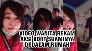 Video Viral Wanita Rekam Aksi KDRT Suaminya di Dalam Rumah, Terungkap Alasan Pelaku Pukul Istrinya