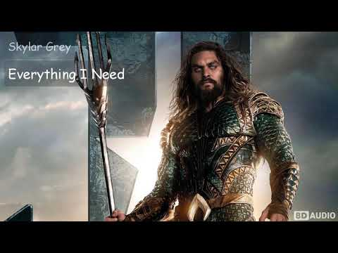 Everything I Need - Skylar Grey | Aquaman Soundtrack 8D Music Special