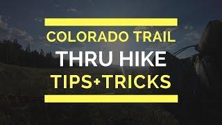 Colorado Trail Thru Hike: Tips + Tricks
