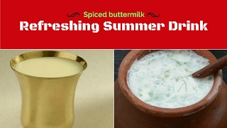 Refreshing summer drink - Spiced buttermilk or Sambaram
