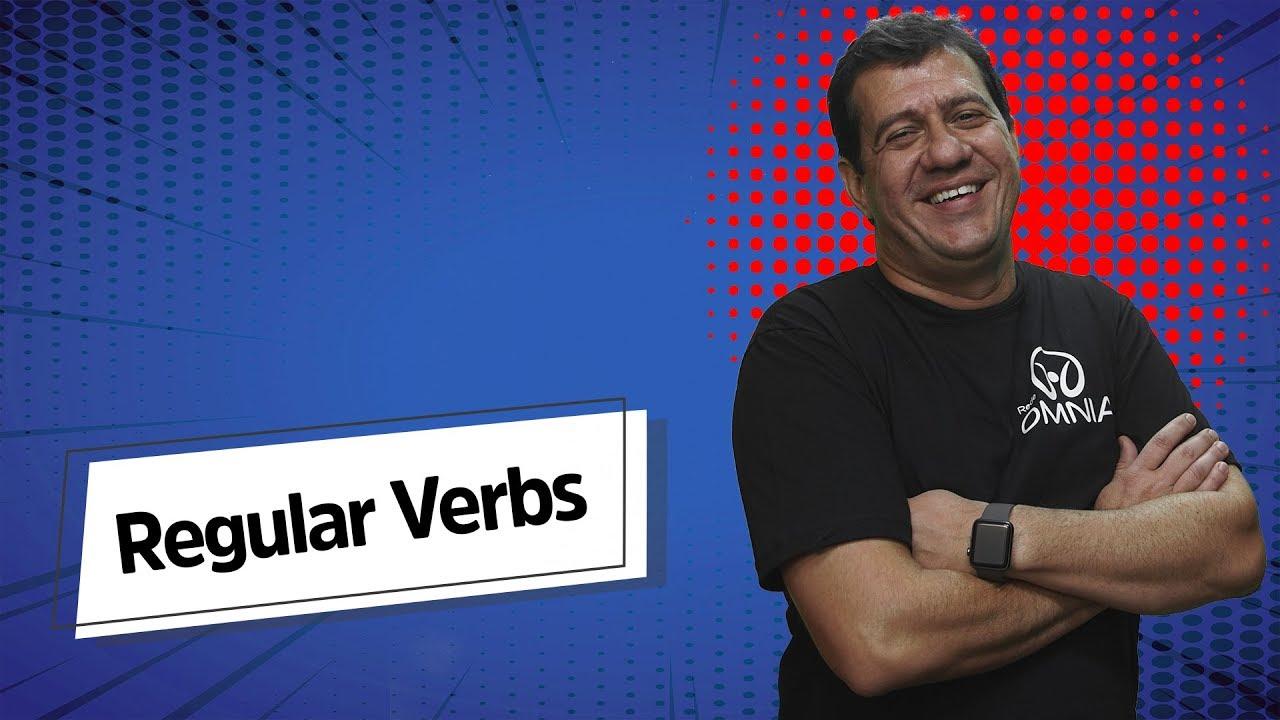 Regular Verbs | Verbos Regulares em Inglês