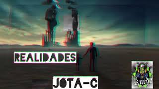 //REALIDADES// JOTA-C (EL_RUEDO_HOP)
