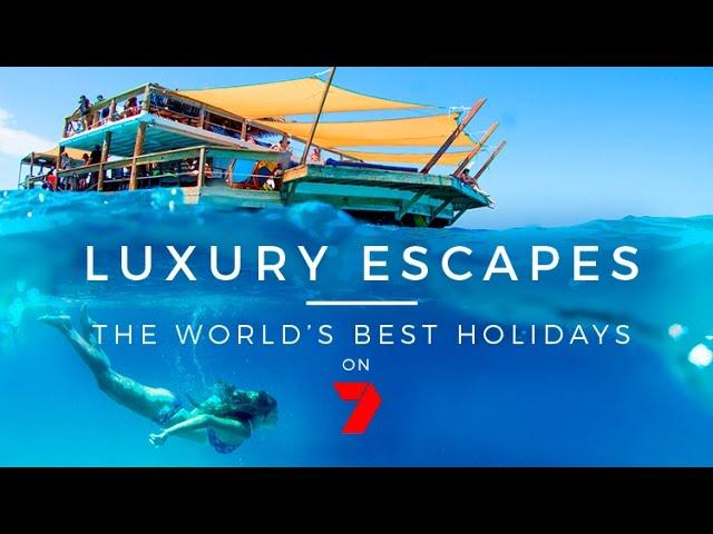 Luxury Escapes TV Series