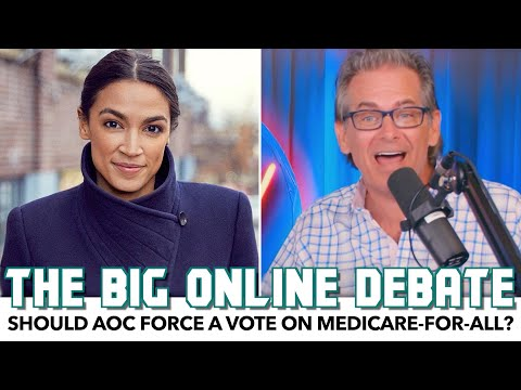 Should AOC Force A Vote On Medicare-For-All? The Big Online Debate