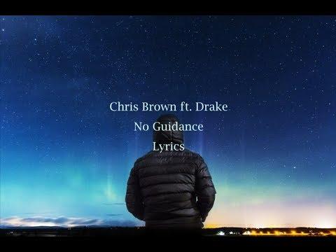 Download Chris Brown Ft Drake No Guidance Lyric Video