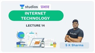L14: Internet Technology I Science & Technology (UPSC CSE - Hindi) I S K Sharma