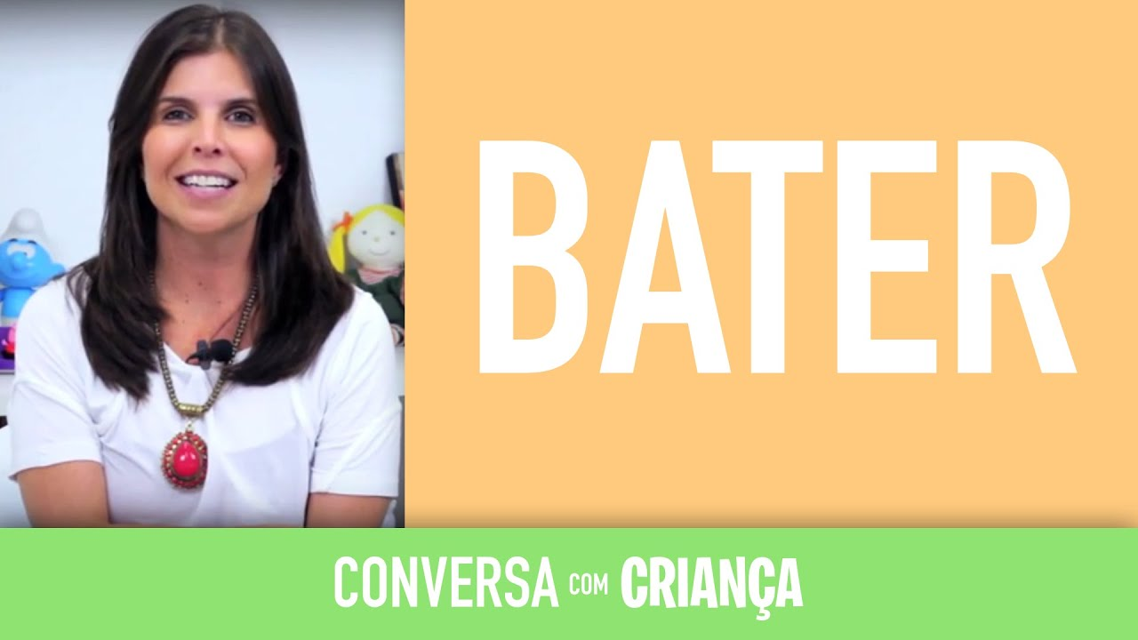 Bater | Conversa com Criança