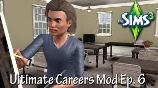 The Sims 3 - Ultimate Careers Mod (School)