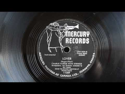 78 RPM Charlie Parker With Strings ‎– Lover Stella By Starlight 1952 Mercury ‎– 11089