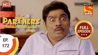 Partners Trouble Ho Gayi Double - Ep 172 - Full Episode - 25th July, 2018