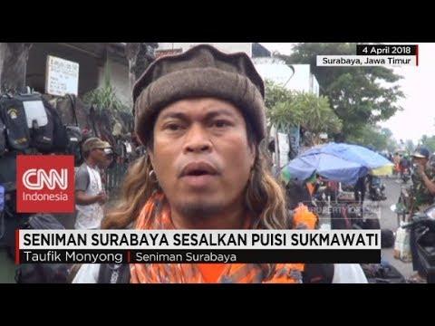Seniman Surabaya, Taufik Monyong Sesalkan Puisi Sukmawati