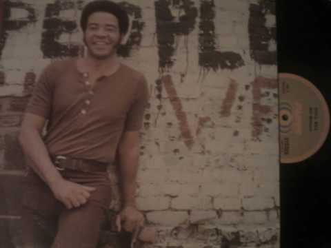 Who Is He (And What Is He To You)? - Bill Withers