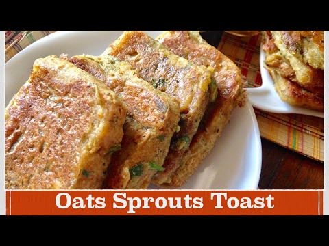 Oats Sprouts Toast Recipe | How to make Oats Toast | Healthy quick and easy Breakfast Recipe
