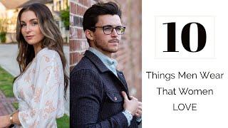 10 Things Men Wear That Women LOVE | Courtney Ryan