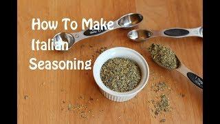 How To Make Homemade Italian Seasoning With Basil, Thyme, Oregano & More | Rockin Robin Cooks
