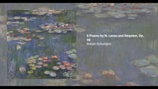 6 Poems by N. Lenau and Requiem, Op. 90