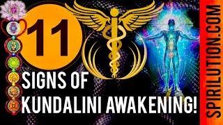 11 DEFINITE SIGNS OF KUNDALINI AWAKENING!