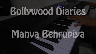 Manwa Behrupiya - Bollywood Diaries By Guru Datt Vyas | Arijit singh |
