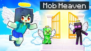 All MOBS Go to HEAVEN In Minecraft!