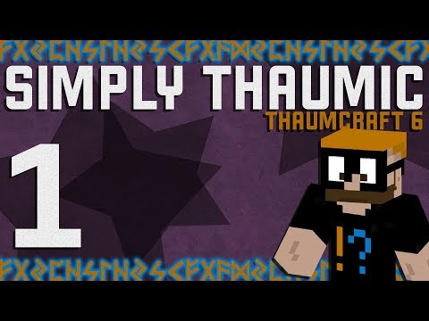 Thaumcraft 6 Simply Thaumic Minecraft 1 10 Ep 2 Starting