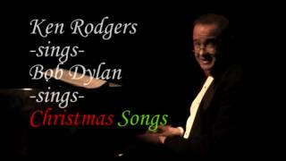 'Ken Rodgers sings Bob Dylan sings Christmas songs' promotional video