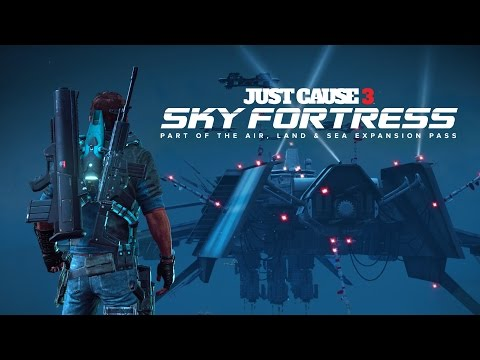 Sky Fortress Trailer - Just Cause 3 thumbnail