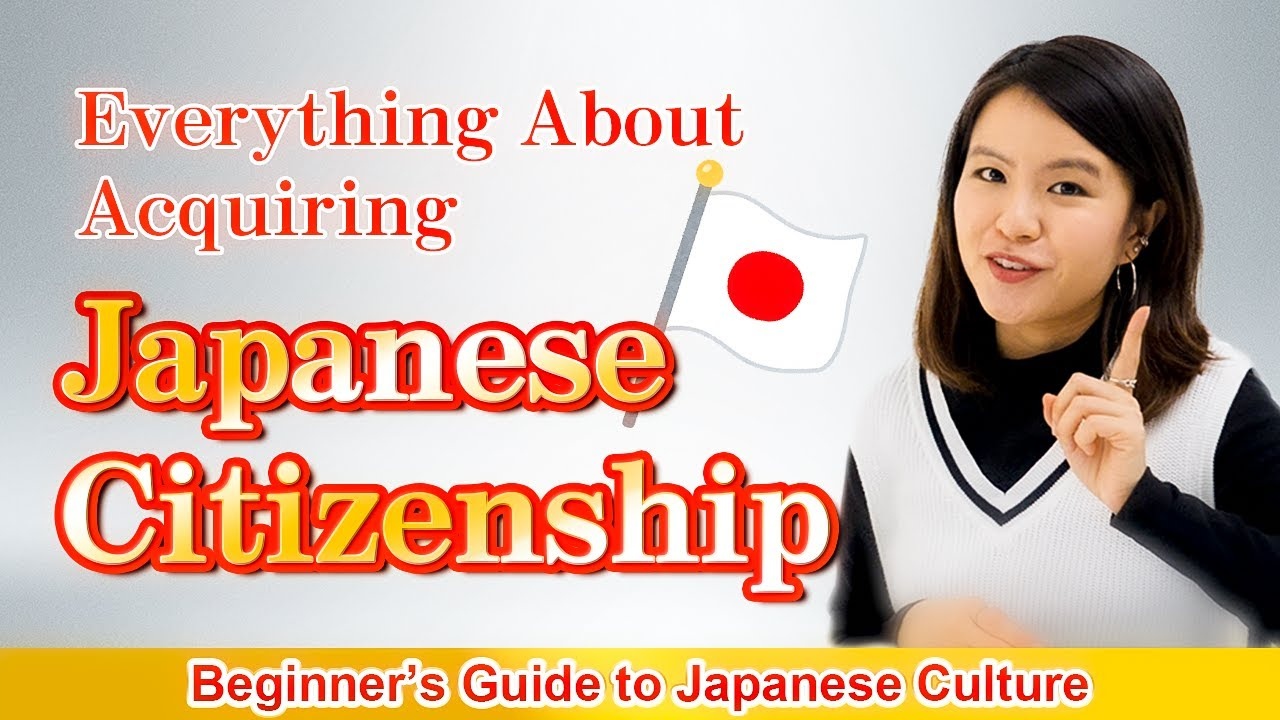 Everything You Need to Know About Acquiring Japanese Citizenship | Basic Conditions | Procedures Etc