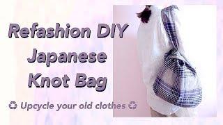 Refashion DIY Japanese Knot Bag / 手作教學 / Costura / Sewing Tutorialㅣmadebyaya