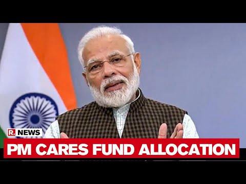 3100 Cr Of PM CARES Fund Allocated For COVID-19 Fight