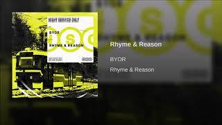 BYOR - Rhyme & Reason