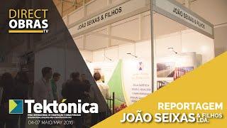 Reportagem João Seixas & Filhos, lda - Tektónica 2016