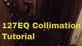 127EQ Telescope Collimation Easy Tutorial